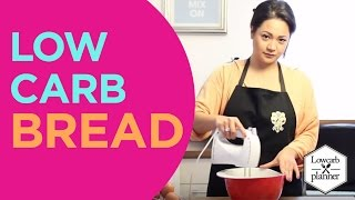 How To: Low Carb Bread Recipe