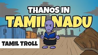 Avengers Infinity War Tamil Nadu | Thanos VS TN politicians Troll