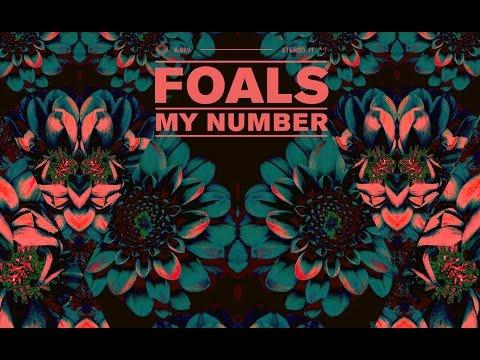 Foals - My Number (Lyrics Video) HD