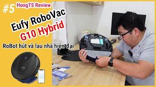 Trên tay robot hút bụi Eufy RoboVac G10 Hybird của Anker - Có tiếng Việt