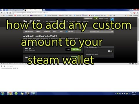 How To Add Any Amount Of Money To Your Steam Wallet!