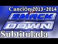 Download SmackDown Canción Subtitulada 'Born 2 Run' + Intros 2013 2014 MP3 song and Music Video