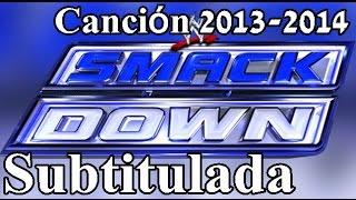 SmackDown Canción Subtitulada