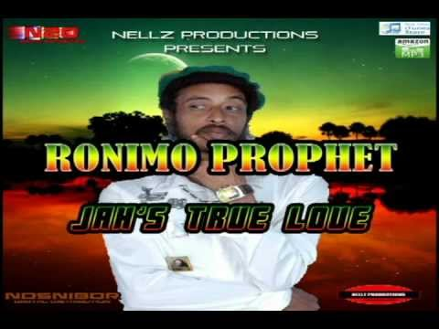 Ronimo Prophet - Jah's Tru Love - [Nellz Productions] - June 2012