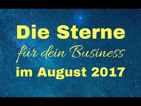 Die Sterne im August 2017 für dein Business