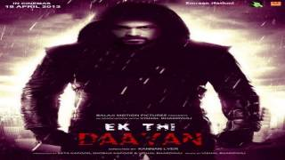 """""""Tumhare Liye"""" Exclusive song leaked from Ek Thi Daayan Songs (2013) - ft. Emraan Hashmi"""