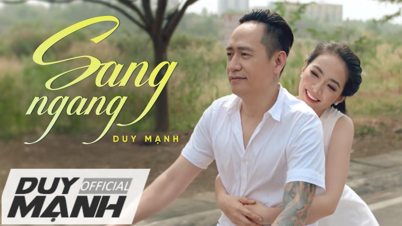 DUY MẠNH | SANG NGANG (Official MV 2018)