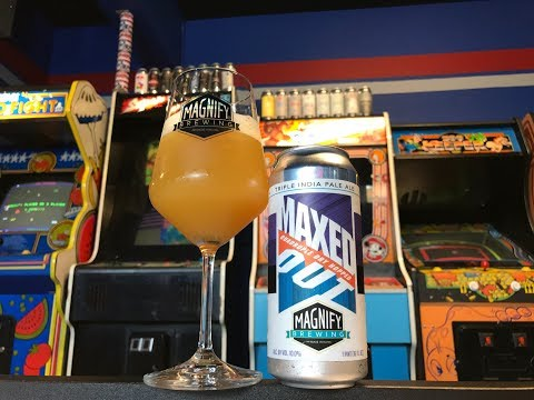 Magnify Brewing - Maxed Out (4x Dry Hopped!) - 10% ABV (Review #551)