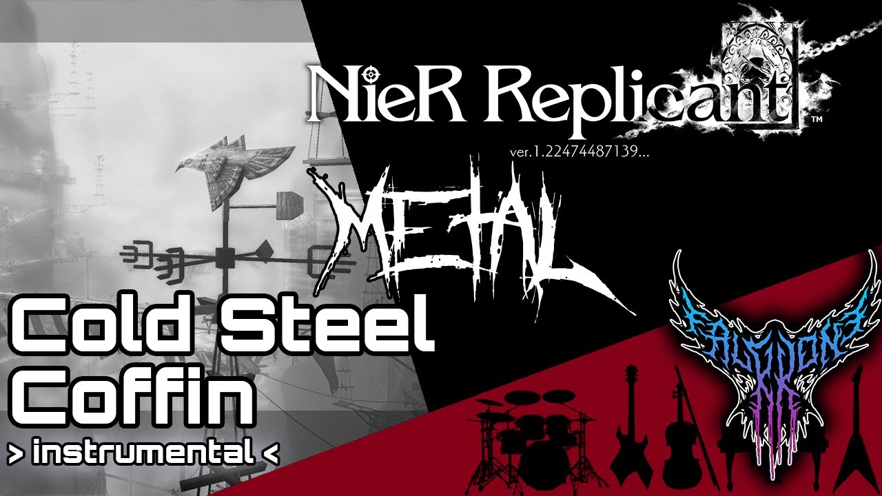 NieR Replicant - Cold Steel Coffin (Instrumental) 【Intense Symphonic Metal Cover】