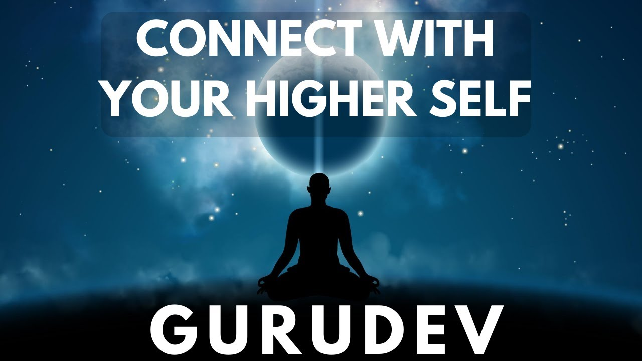 Meditation to Connect with your Higher-Self | Meditation ...
