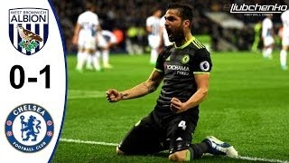 West Bromwich Albion vs Chelsea 0 -1 ALL GOALS & HIGHLIGHTS 12/ 05 /2017 HD