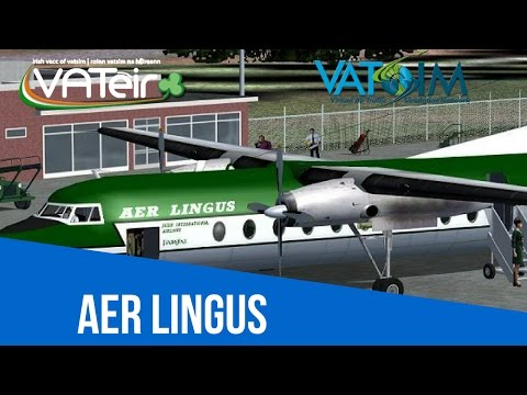 [VATSIM Flight] Aer Lingus flight from Cork to Dublin [F27] Live Stream 25/02/2017