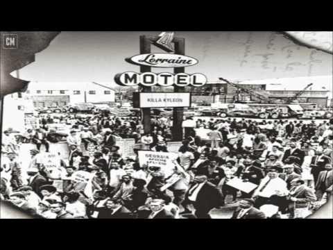 Killa Kyleon - Lorraine Motel [FULL MIXTAPE + DOWNLOAD LINK] [2017]