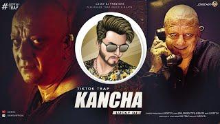 Kancha - LUCKY DJ - Agneepath - Sanjay Dutt Dialogues Trap - Tiktok Viral Music 2019