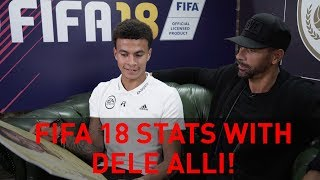 Discussing dele alli's fifa 18 stats