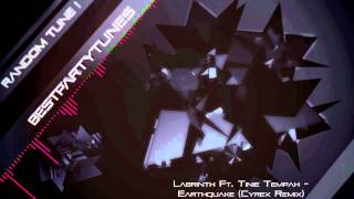 Labrinth Ft. Tinie Tempah - Earthquake (Cyrex Remix) + Free Download