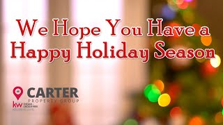 Carter Property Group: We Hope You Have a Happy Holiday Season