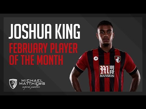 Player of the Month: Joshua King wins February award