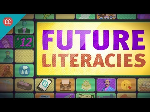 Future Literacies: Crash Course Media Literacy #12