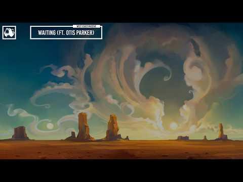 West Coast Massive - Waiting (feat. Otis Parker)(Lyric Video)