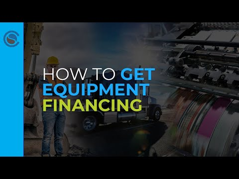 How To Get Equipment Financing