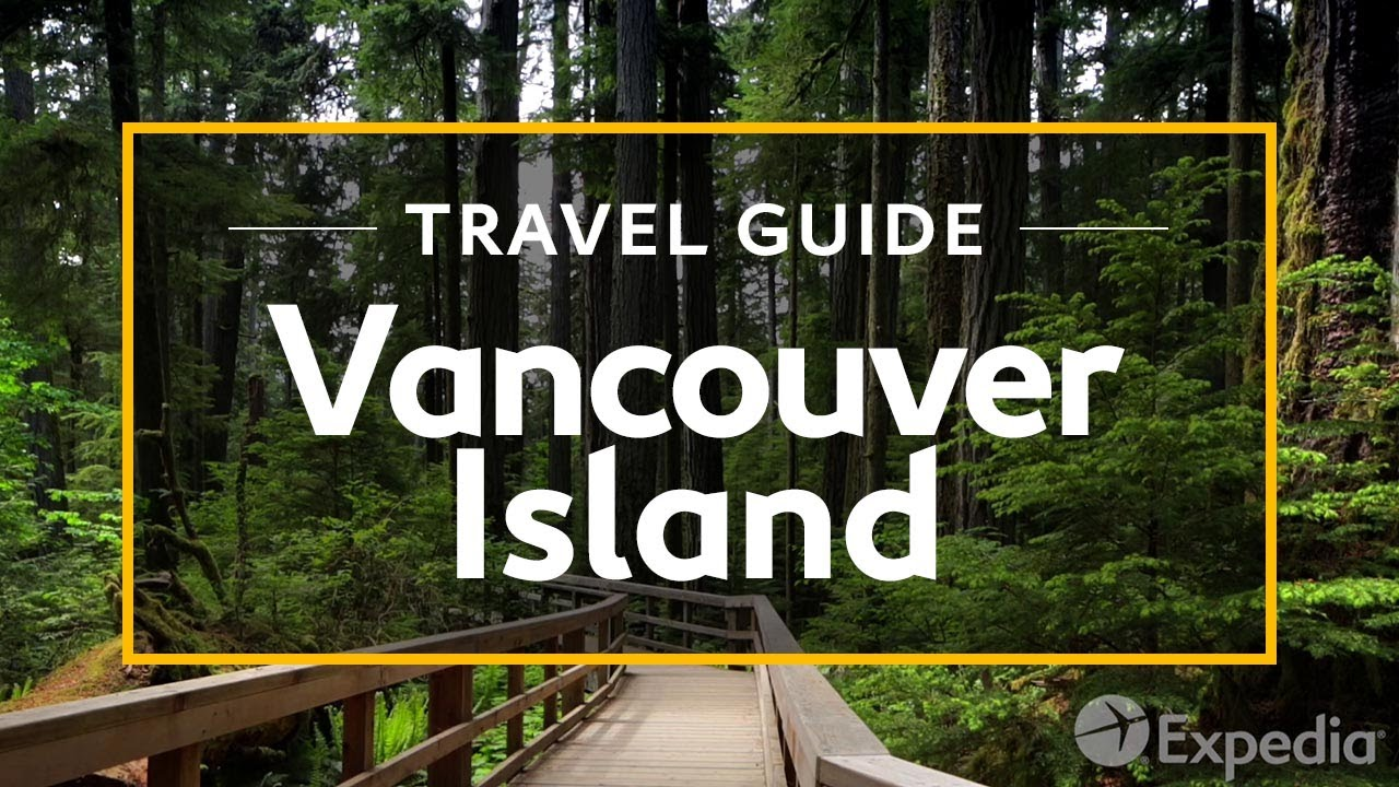 Vancouver Island Vacation Travel Guide | Expedia