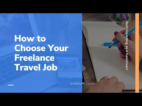 Choose Your Freelance Travel Job