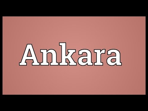 Ankara Meaning