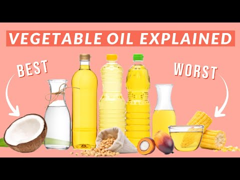 Is Vegetable Oil Healthy? | The WORST Cooking Oils!