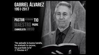 Ceremonia Fúnebre del Pastor Gabriel Álvarez