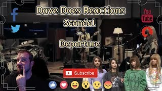 Scandal - Departure - Dave Does Reactions