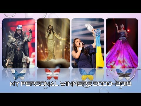 MY PERSONAL WINNERS FROM EUROVISION 2000-2018