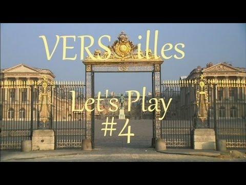 [Let's Play] Versailles - Acte IV : Le Dîner (1/2)
