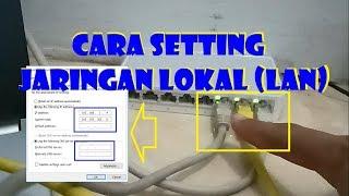 Cara Setting Jaringan LAN atau Lokal