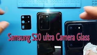Samsung S20 ultra Camera Glass Replacement