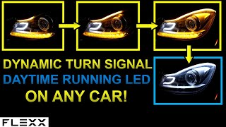 INSTALL DRL & DYNAMIC SIGNAL LED STRIP FOR ANY HEADLIGHT