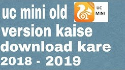 How to download UC mini old version //  uc mini old version ksise  download kare