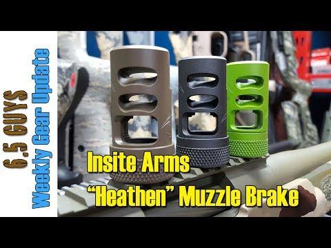"Gear Update - 039 Insite Arms, ""Heathen"" Muzzle Brake"