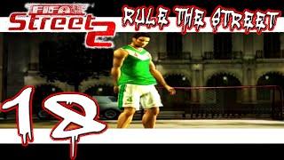 FIFA Street 2 - Rule The Street - 'Eat It Good' - Part 18