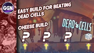Easy Build for Beating Dead Cells | Cheese Build