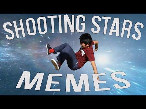 Making Shooting Stars Memes