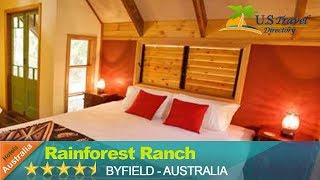 Rainforest Ranch - Byfield Hotels, Australia