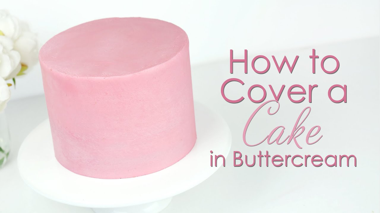 Download How to cover a cake in buttercream and get smooth sides