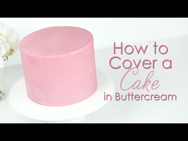 How to cover a cake in buttercream and get smooth sides
