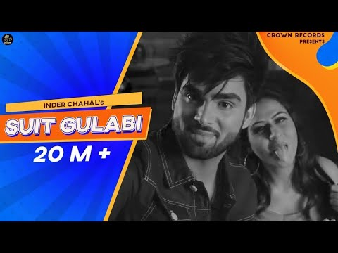 SUIT GULABI INDER CHAHAL FEAT SMAYRA NEW PUNJABI SONG 2016 CROWN RECRODS