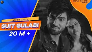 SUIT GULABI || INDER CHAHAL || FEAT SMAYRA || NEW PUNJABI SONG 2016 || CROWN RECRODS ||