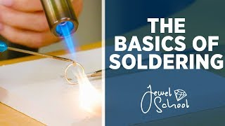 The Basics of Soldering | Jewelry 101