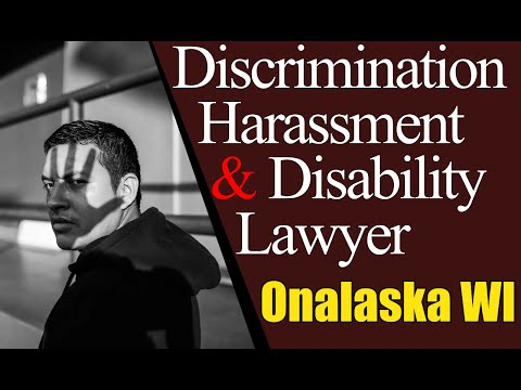 Best Labor Law Discrimination Workplace Harassment Lawyer Onalaska WI