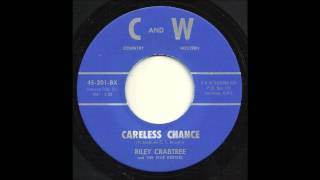 Riley Crabtree - Careless Chance