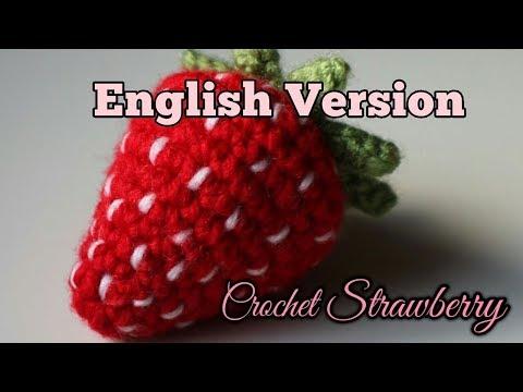 Crochet Strawberry (English version)